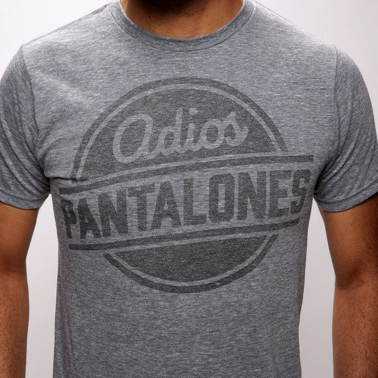 Adios Pantalones T Shirt Funny Adult Tees The Chivery