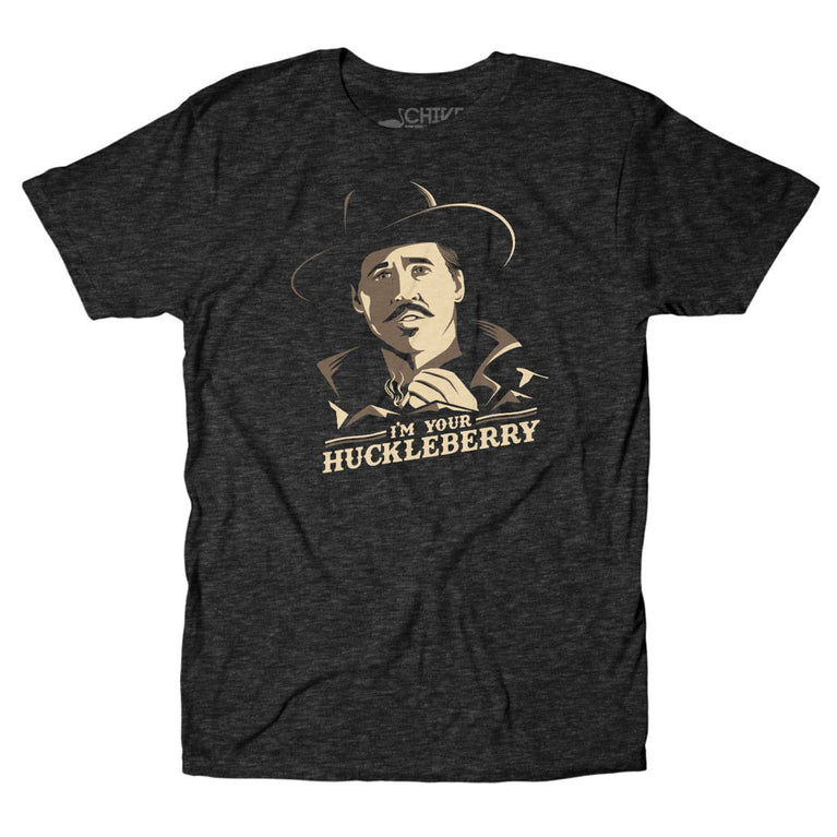 I/'m Your Huckleberry 5 T-Shirt Cotton Brand New